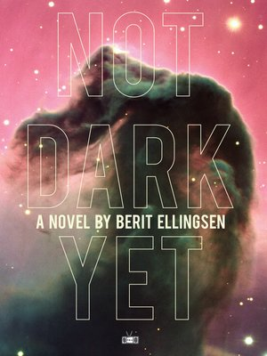 cover image of Not Dark Yet